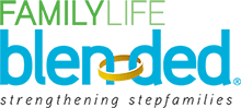 FamilyLife blended - Strengthening Stepfamiles